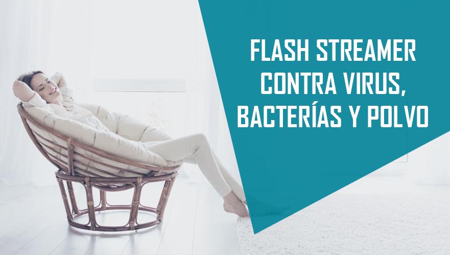 ► FLASH STREAMER, LA TECNOLOGÍA DAIKIN QUE ELIMINA VIRUS, BACTERIAS Y POLVO
