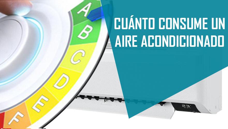 ► CONSUMO ELÉCTRICO DE UN AIRE ACONDICIONADO